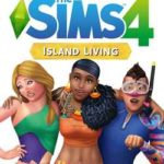 The Sims 4 Island Living Crack PC Free Download Torrent Skidrow