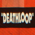 Deathloop-CODEX