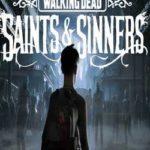 The Walking Dead Saints & Sinners-CODEX