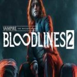 Vampire The Masquerade Bloodlines 2-CODEX