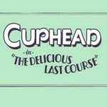 Cuphead The Delicious Last Course-CODEX