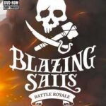 Blazing Sails Pirate Battle Royale-CODEX