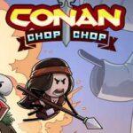 Conan Chop Chop-CODEX