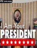 I Am Your President-CODEX