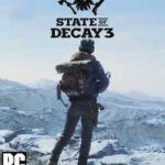 State of Decay 3-CODEX