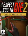I Expect You To Die 2-CODEX
